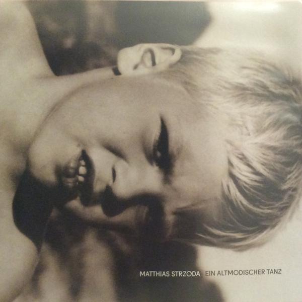 Matthias Strzoda - Ein Altmodischer Tanz