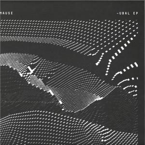Mause - Ubal EP
