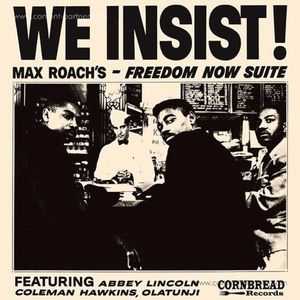Max Roach - We Insist! (180g Reissue)