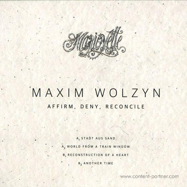 Maxim Wolzyn - Affirm, Deny, Reconcile (Back)
