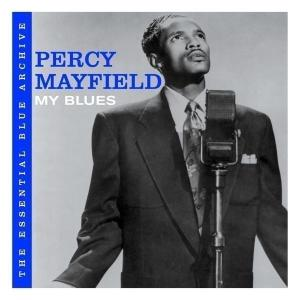 Mayfield,Percy - The essential blue archive: Myblues