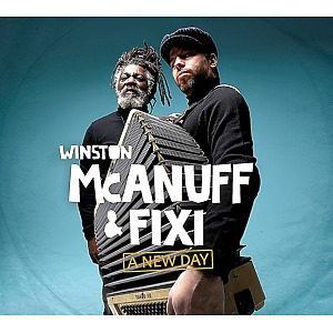McAnuff,Winston & Fixi - A New Day