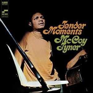 McCoy Tyner - Tender Moments (Tone Poet Vinyl)