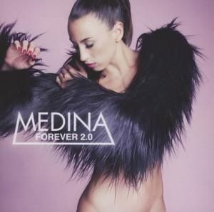 Medina - Forever 2.0