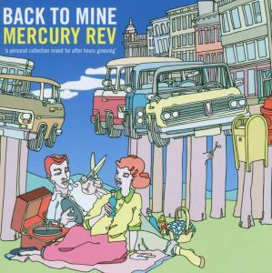 Mercury Rev - Back To Mine