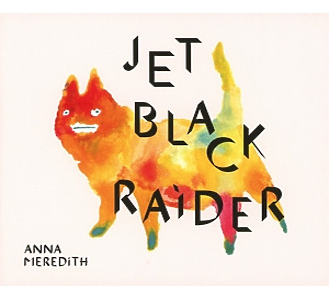 Meredith,Anna - Black Prince Fury/Jet Black Raider