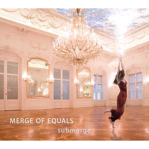 Merge Of Equals - Submerge