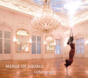 Merge Of Equals - Submerge