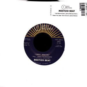 "Mestizo Beat - Left Behind / I Want You (7"" Single Vinyl)"