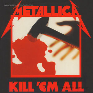 Metallica - Kill 'Em All (Single LP)