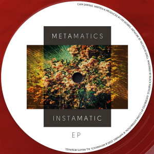 Metamatics - Instamatic EP
