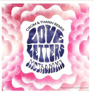 Metronomy - Love Letters (Crom & Thanh Remix)