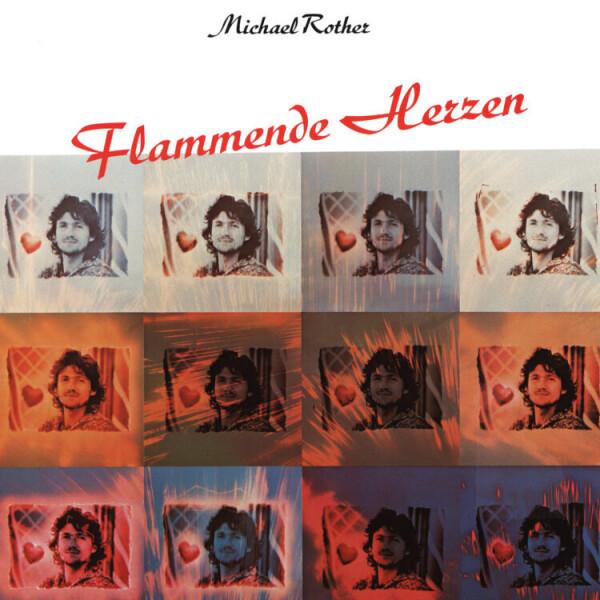 Michael Rother - Flammende Herzen (Remastered)