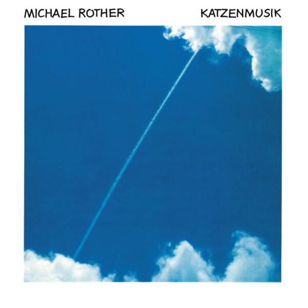 Michael Rother - Katzenmusik (Remastered)