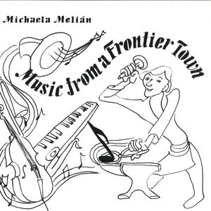 Michaela Melián - Music from a Frontier Town