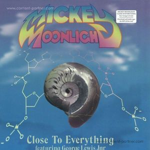 Mickey Moonlight - Close To Everything Ep