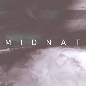Midnat - Shadows In The Sun (12