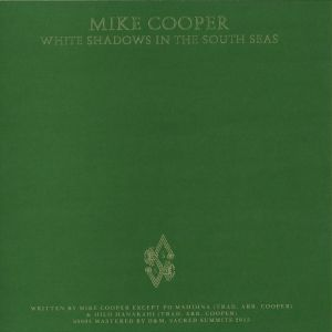 Mike Cooper - White Shadows In The South Seas (Back)