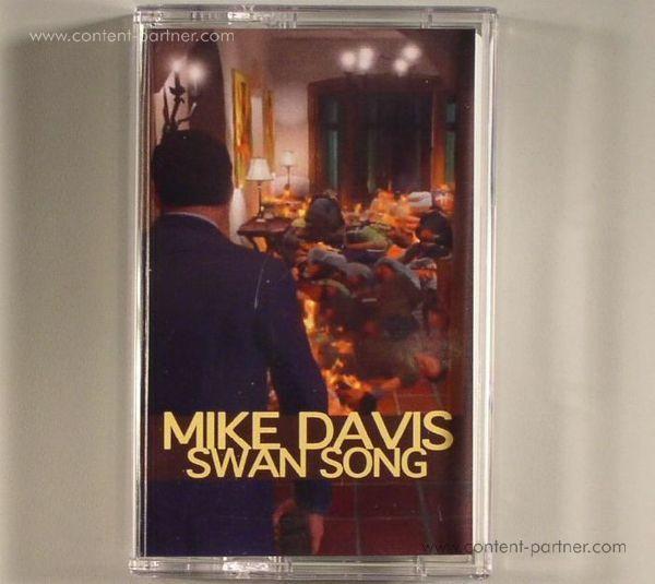 Mike Davis - Swan Song