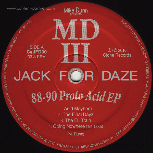 Mike Dunn Presents Mdiii - 88-90 Proto Acid EP