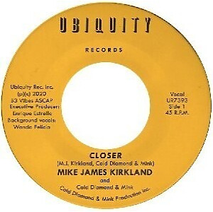 "Mike James Kirkland and Cold Diamond & Mink - Closer (7"")"