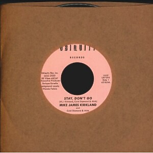 """Mike James Kirkland and Cold Diamond & Mink - Stay, Don't Go (7"""")"""