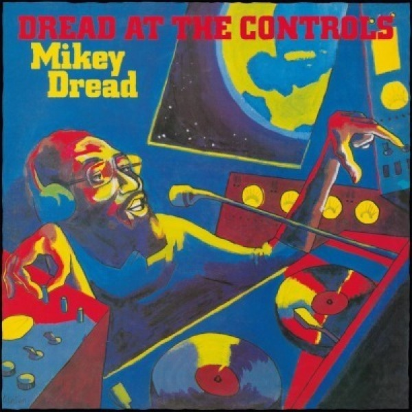 Mikey Dread - Dread At The Controls (Ltd. Orange Vinyl)