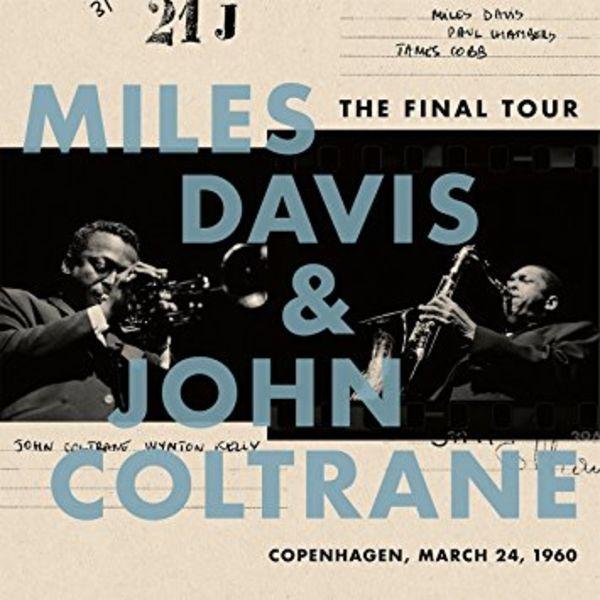 Miles Davis & John Coltrane - The Final Tour: Copenhagen, March 24th 1960 (LP)