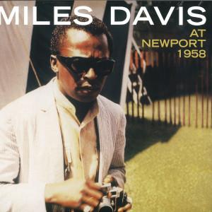 Miles Davis - At Newport 1958