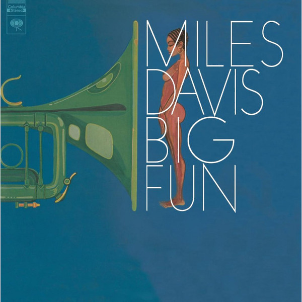 Miles Davis - Big Fun (2LP Reissue)