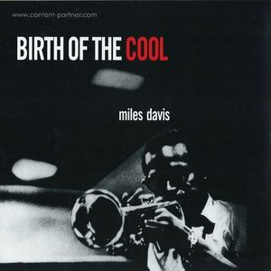 Miles Davis - Birth Of The Cool (180g RM LP)
