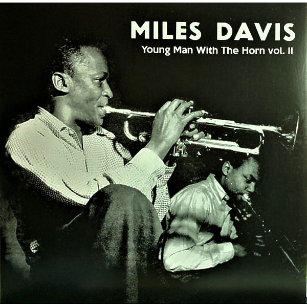 Miles Davis - Young Man With The Horn Vol. 2