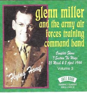 Miller,Glenn - Flying Home Complete Show