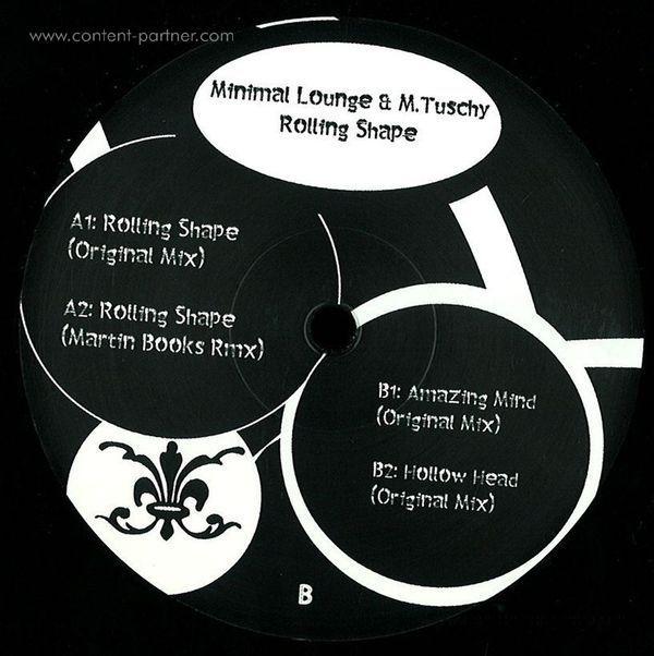 Minimal Lounge & M.Tuschy - Rolling Shape inkl.Rmx by Martin Books (Back)