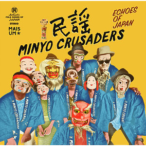 Minyo Crusaders - Echoes Of Japan (2LP)