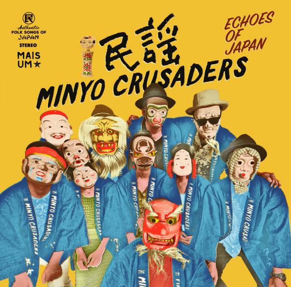 Minyo Crusaders - Echoes Of Japan (2LP)