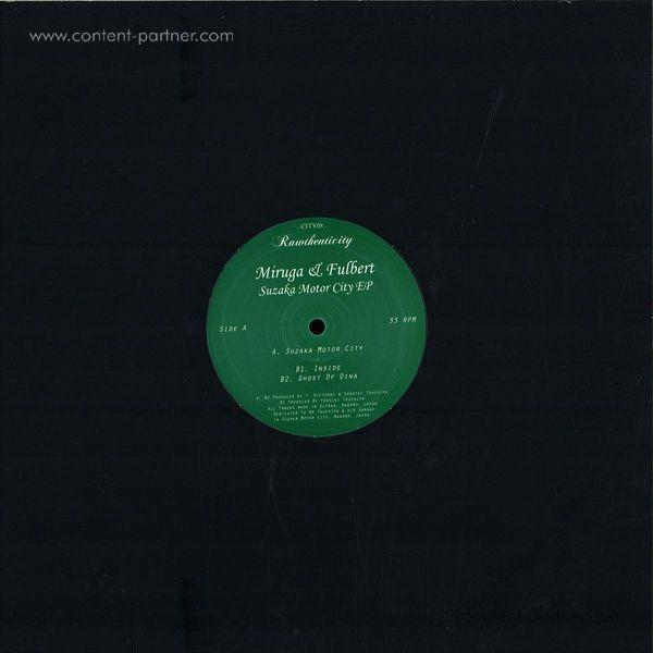 Miruga & Fulbert - Suzaka Motor City EP (Back)