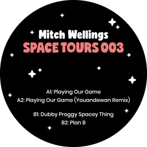 Mitch Wellings - Space Tours 003 (Incl. Youandewan Remix)