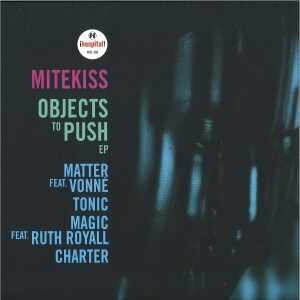 Mitekiss - Objects To Push EP