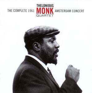 Monk,Thelonious Quartet - Complete 1961 Amsterdam Concert