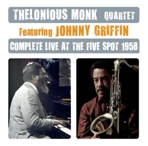 Monk,Thelonious Quartet - Complete Live At The Five Spot 1958