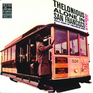 Monk,Thelonious - Thelonious Alone In San Francisco