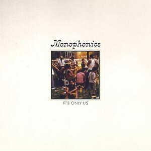 "Monophonics - It's Only Us (7"" Single Vinyl)"