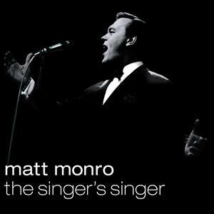 Monro,Matt - Matt Monro-The Singer's Singer