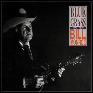Monroe,Bill - BLUE GRASS  1970-1979   4-CD &