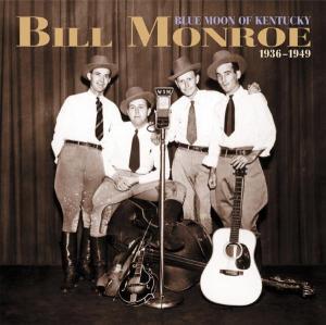 Monroe,Bill - Blue Moon Of Kentucky