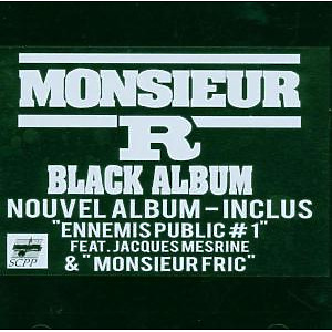 Monsieur R - Black Album 2006