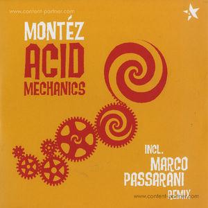 Montez - Acid Mechanics (Marco Passarani rmx)