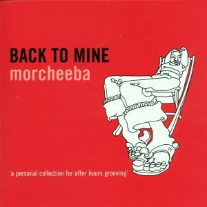 Morcheeba - Back To Mine
