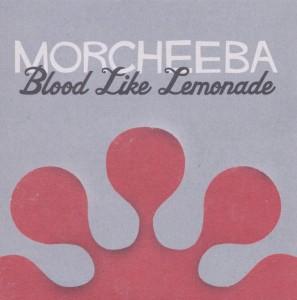 Morcheeba - Blood Like Lemonade (Jewelcase Version)